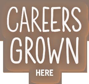 careers grown here