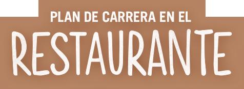plan de carrera en el restaurante